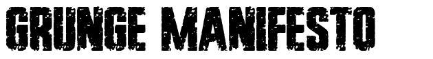 Grunge Manifesto
