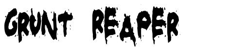 Grunt Reaper