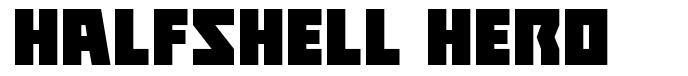 Halfshell Hero font