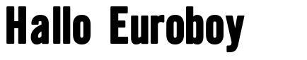 Hallo Euroboy