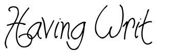 Having Writ 字形