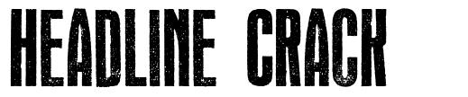 Headline Crack font
