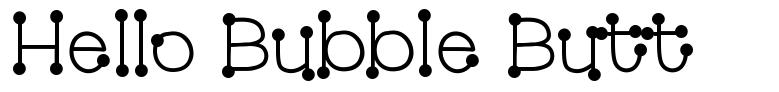 Hello Bubble Butt font