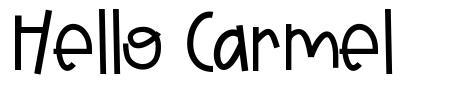 Hello Carmel
