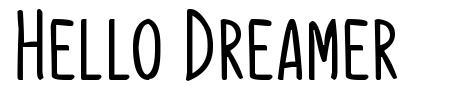Hello Dreamer