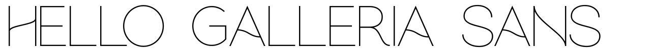 Hello Galleria Sans