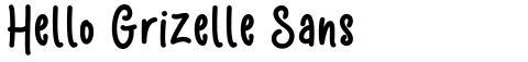 Hello Grizelle Sans
