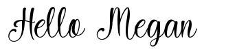 Hello Megan