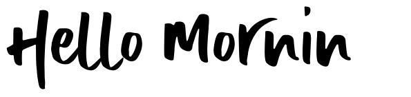 Hello Mornin шрифт