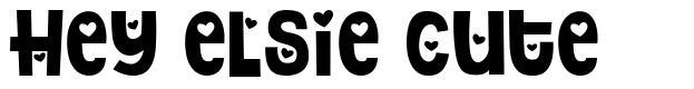 Hey Elsie Cute font
