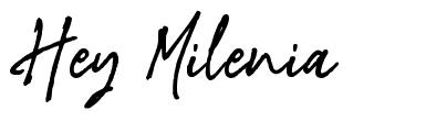 Hey Milenia