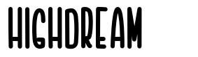 Highdream font