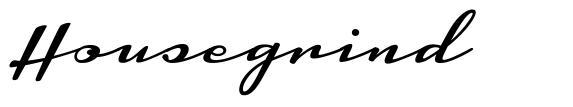 Housegrind font