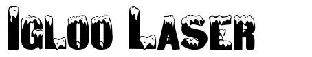 Igloo Laser 字形
