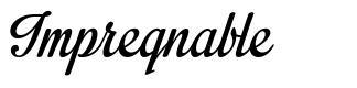 Impregnable 字形