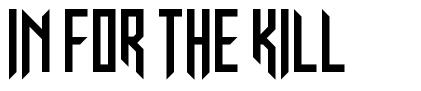 In for The Kill font