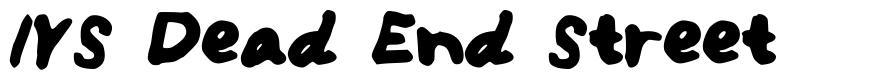 IYS Dead End Street font