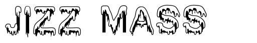Jizz Mass font