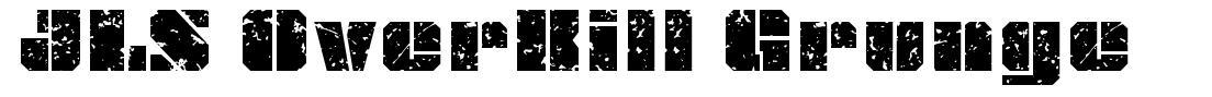 JLS OverKill Grunge font