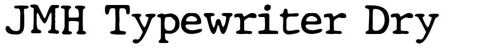 JMH Typewriter Dry
