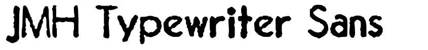 JMH Typewriter Sans