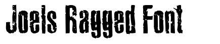 Joels Ragged Font