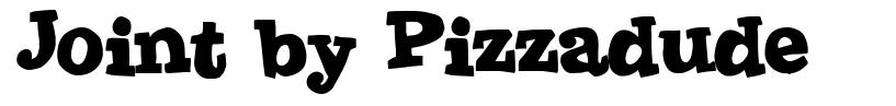 Joint by Pizzadude font
