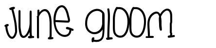 June Gloom font