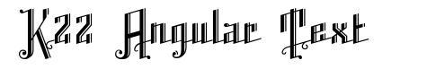 K22 Angular Text font