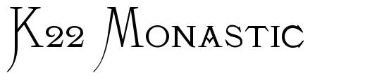 K22 Monastic font