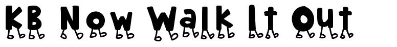 KB Now Walk It Out font