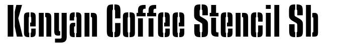 Kenyan Coffee Stencil Sb font