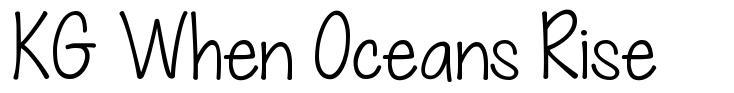 KG When Oceans Rise font