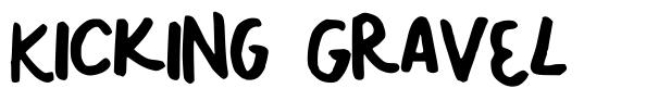 Kicking Gravel font
