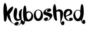 Kyboshed font