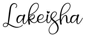 Lakeisha フォント