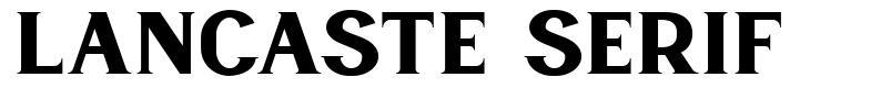 Lancaste Serif font