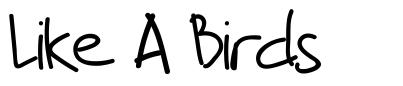 Like A Birds