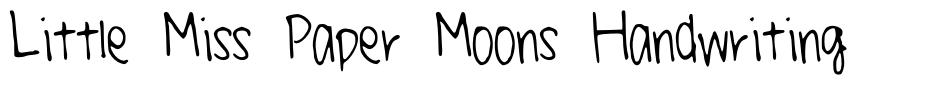 Little Miss Paper Moons Handwriting font