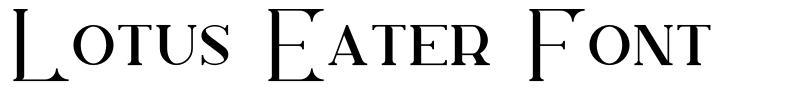 Lotus Eater Font fonte