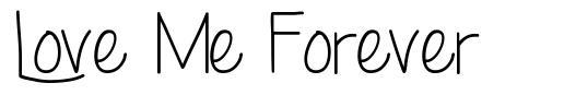 Love Me Forever font