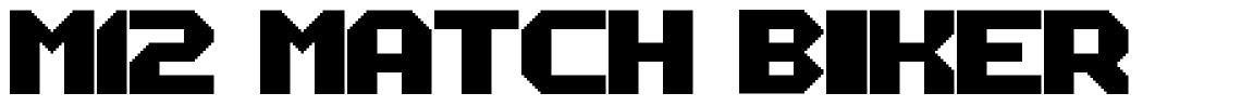 M12 Match Biker font