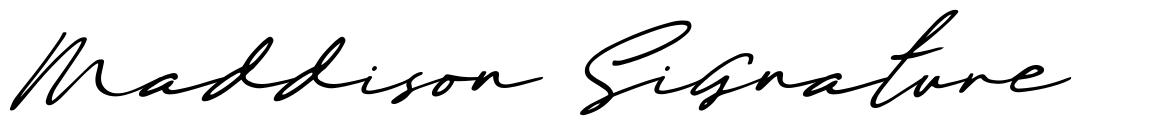 Maddison Signature
