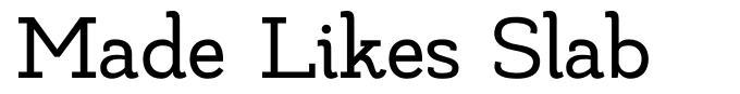 Made Likes Slab font