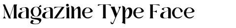 Magazine Type Face