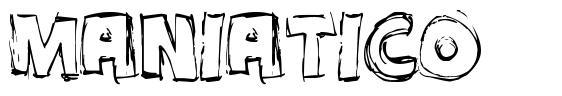 Maniatico 字形