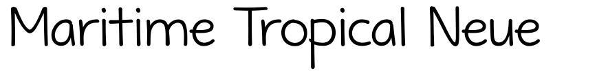 Maritime Tropical Neue font