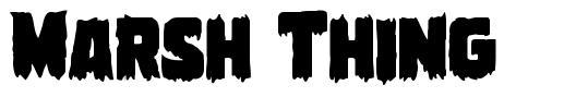 Marsh Thing font