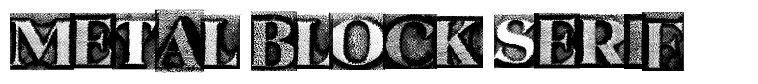 Metal Block Serif