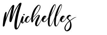 Michelles font